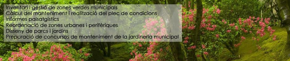 Inventari-gestio-zones-verdes-municipals-calcul-manteniment-plec-condicions-informes-paisatgistics-reordenacio-zones-urbanes-periferiques-disseny-jardins-parcs-preparacio-concursos-manteniment-jardineria
