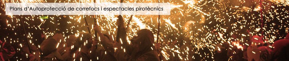 plans-autoproteccio-correfoc-espectacles-pirotecnics